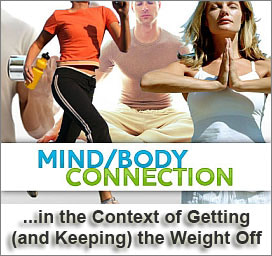 Losing Weight Using The Mind-Body Connection