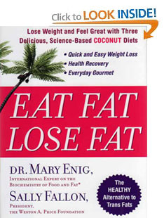 Eat Fat Lose Fat by Dr.Mary Enig