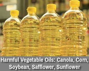 Harmful Types of Fats: The Common Supermarket Vegetable Oils