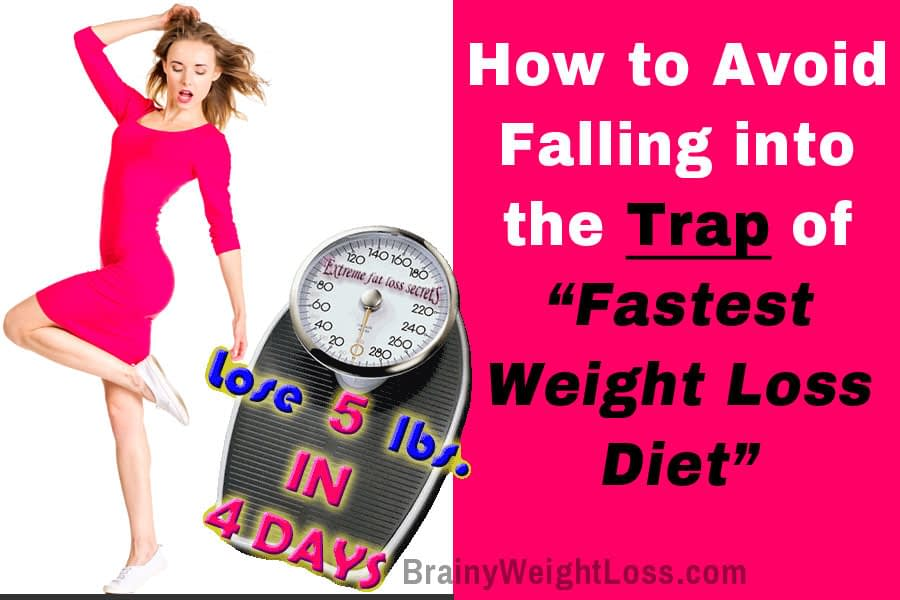 Fastest Weight Loss Diet Deceiving Claims