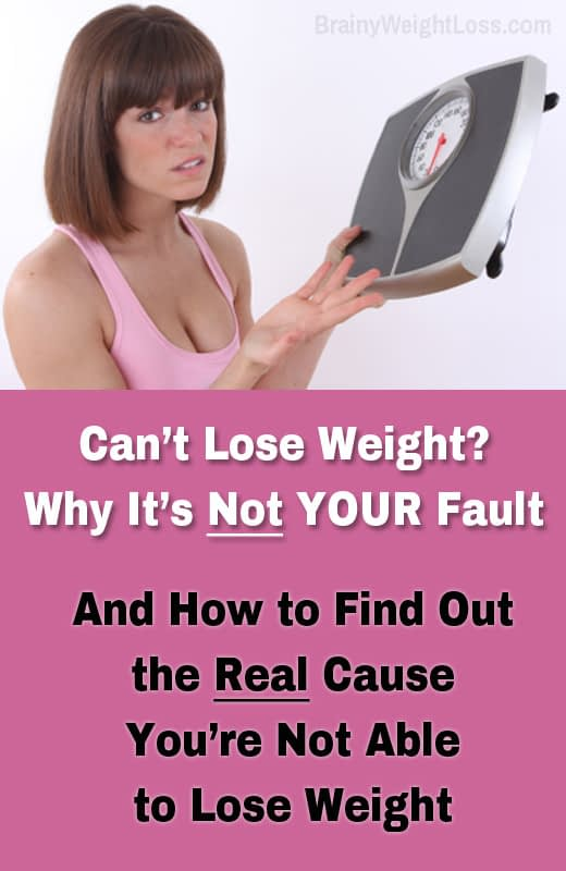 If you can't lose weight despite your efforts,  an underlying health issue may be the cause – it's NOT your fault! Find out why you're not able to lose weight and the solution to the REAL cause of your weight loss resistance at https://www.brainyweightloss.com/not-able-to-lose-weight/ #weightloss #fatloss #cantloseweight #losebellyfat #loseweightfast #weightlosstips